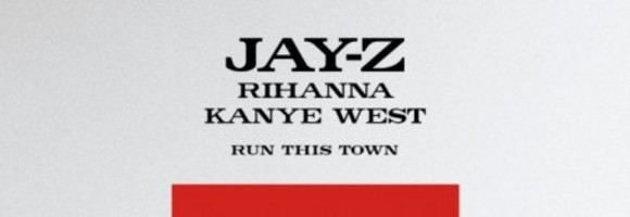 jay z rihanna kanye west run this town